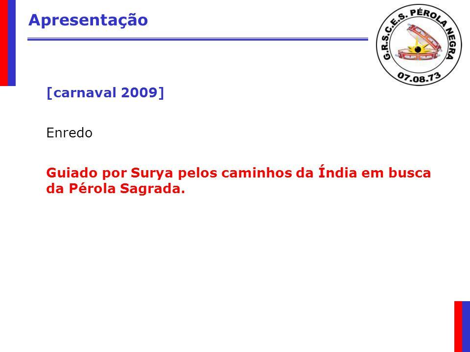 Apresentação [carnaval 2009]